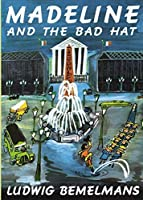 Madeline and the Bad Hat by Ludwig Bemelmans(1984-01-01)