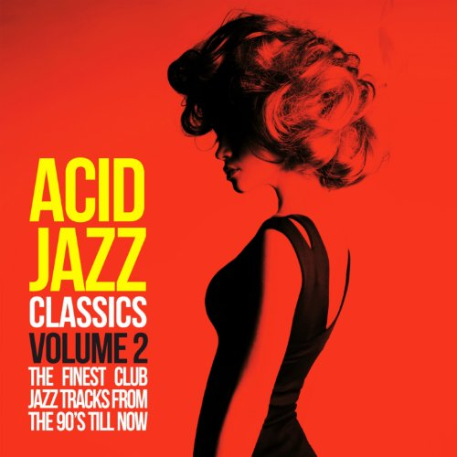 Acid Jazz Classics, Vol. 2 (Th...