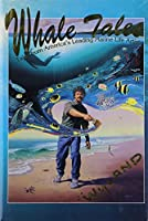 Whale Tales: Tales from America's Leading Marine Life Artist