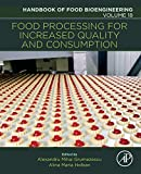 Food Processing for Increased Quality and Consumption, Volume 18 (Handbook of Food Bioengineering)