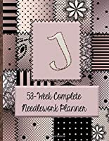 """J:  53-Week Complete Needlework Planner: """"Sew"""" Much Fun  Monogram Needlework Planner with 2:3 and 4:5 Graph Paper - and a Page for Notes"""