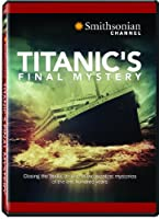 Smithsonian Channel: Titanic's Final Mystery [DVD] [Import]
