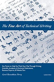 The Fine Art of Technical Writing by [Rosenblum Perry, Carol]