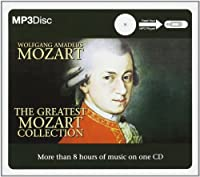 The Greatest Mozart Collection by Wolfgang Amadeus Mozart