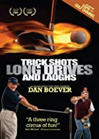 Trick Shots Long Drives and Laughs (DVD)