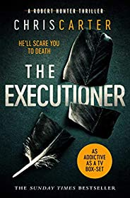 The Executioner: A brilliant serial killer thriller, featuring the unstoppable Robert Hunter