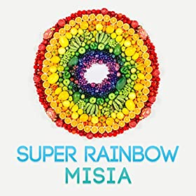 SUPER-RAINBOW-MISIA