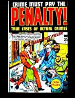 Crime Must Pay The Penalty #1: True Cases of Actual Crimes [並行輸入品]