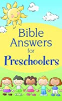 Bible Answers for Preschoolers