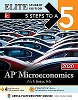 5 Steps to a 5 AP Microeconomics 2020: Elite Edition