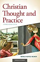 Christian Thought and Practice: A Primer