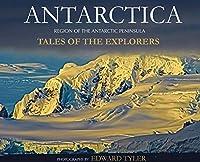 Antarctica: Tales of the Explorers