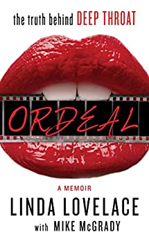 Ordeal by [Lovelace, Linda, McGrady, Mike]