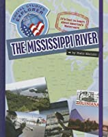 The Mississippi River (Social Studies Explorer)