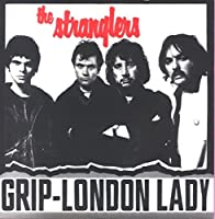 (Get A) Grip (On Yourself) / London Lady