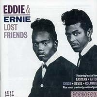 Lost Friends by EDDIE & ERNIE (2002-11-15)