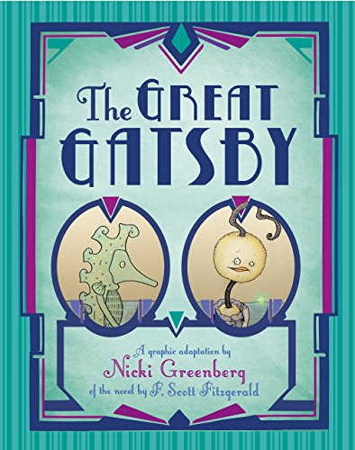 The Great Gatsby: A graphic adaptation based on the novel by F. Scott Fitzgerald