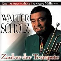 Zauber Der Trompete by Walter Scholz
