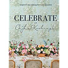 Chyka Celebrate: Inspired entertaining for every occasion