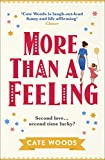 More Than a Feeling: A Hilarious Rom Com That Will Have You Hooked (English Edition)