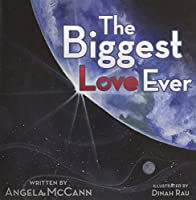 The Biggest Love Ever