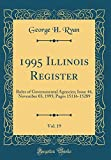 1995 Illinois Register, Vol. 19: Rules of Governmental Agencies; Issue 44, November 03, 1995; Pages 15116-15289 (Classic Reprint)