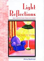 Light Reflections (New Quiet Times Books for Women)