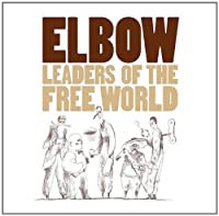 Leaders Of The Free World by Elbow (2009-07-28)