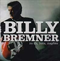 No Ifs, Buts, Maybes by Billy Bremner (2006-09-05)