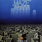 MAZE/We Are One