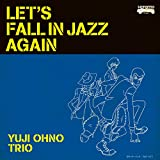 【Amazon.co.jp限定】LET'S FALL IN JAZZ AGAIN (ジャケット絵柄オリジナルクリアファイル(A4)付)
