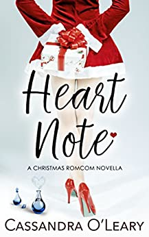 Heart Note: A Christmas romcom novella (Spritzer Chicks Book 1) by [O'Leary, Cassandra]