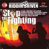 Stop the Fighting:Riddim..