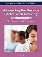 Advancing the Service Sector with Evolving Technologies: Techniques and Principles (Premier Reference Source)