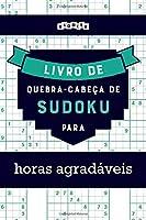 Livro de quebra-cabeças de Sudoku para horas agradáveis