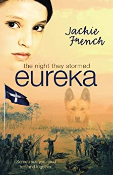 The Night They Stormed Eureka by [French, Jackie]