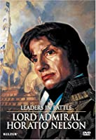 Leaders in Battle: Lord Admiral Horatio Nelson [DVD] [Import]