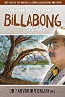 The Ghost of the Billabong Speaks: The Voice of Invisible Australian Cultural Narrative