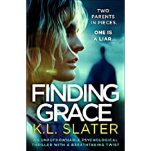 Finding Grace: An unputdownable psychological thriller with a breathtaking twist