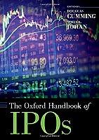 The Oxford Handbook of IPOs (Oxford Handbooks)