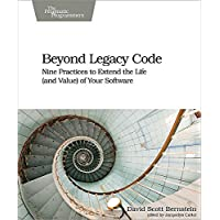 Beyond Legacy Code: Nine Practices to Extend the Life (and V…