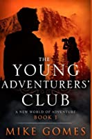 The Young Adventurers Club: A New World of Adventure