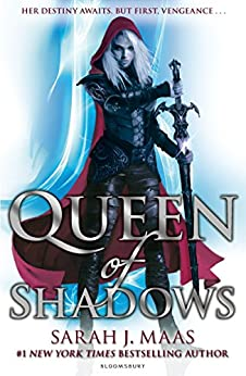Queen of Shadows (Throne of Glass Book 4) by [Maas, Sarah J.]