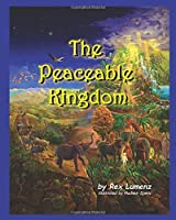 The Peaceable Kingdom (The Peaceable Kingdom Series)