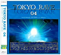 TOKYO RAVE 04