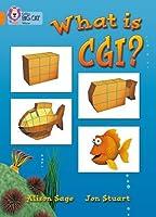What Is Cgi? (Collins Big Cat)
