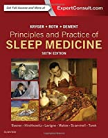 Principles and Practice of Sleep Medicine, 6e by Meir H. Kryger MD. FRCPC Thomas Roth PhD William C. Dement MD PhD(2016-02-25)