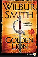 Golden Lion: A Novel of Heroes in a Time of War (Courtney)