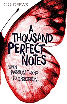 A Thousand Perfect Notes by [Drews, C. G.]