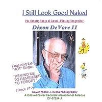 I Still Look Good Naked